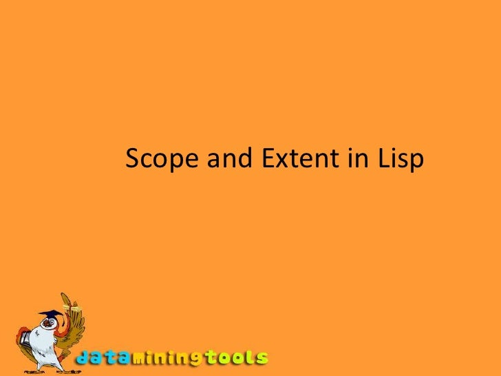 Scope and Extent in Lisp<br />