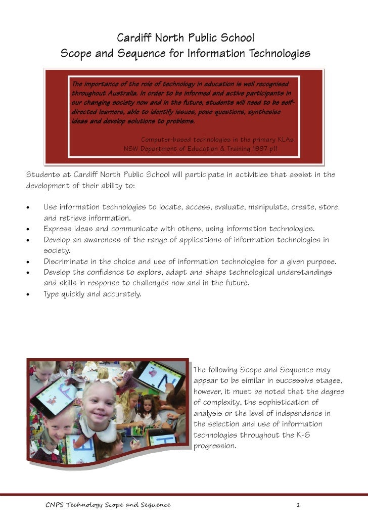 Cardiff North Public School         Scope and Sequence for Information Technologies            The importance of the role ...