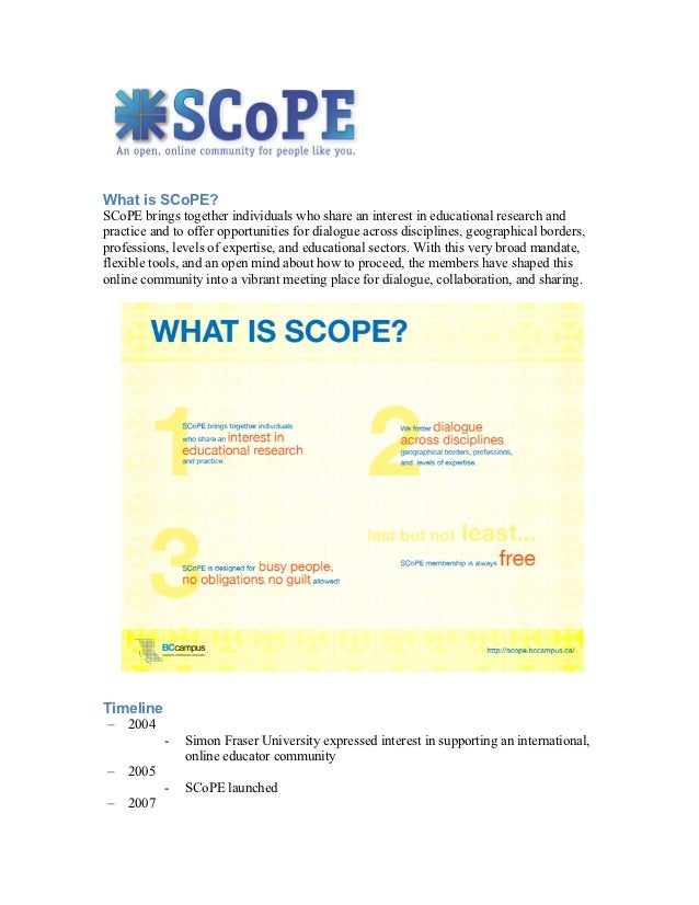 What is SCoPE?SCoPE brings together individuals who share an interest in educational research andpractice and to offer opp...