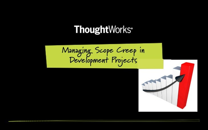 Managing Scope Creep in Development Projects