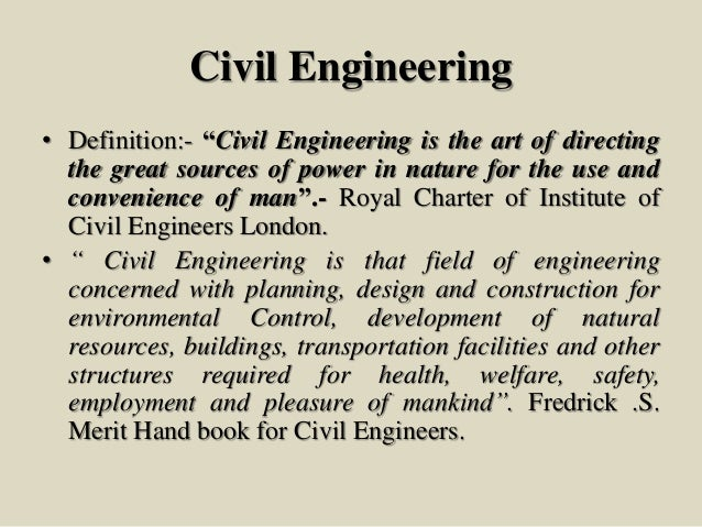 what is civil engineering Civil construction brings together a number of these sub-disciplines, and is the means by which the goals of civil engineers are realized it involves the planning and execution of construction projects, transportation of materials, and site development based on hydraulic, environmental, structural and geotechnical engineering.