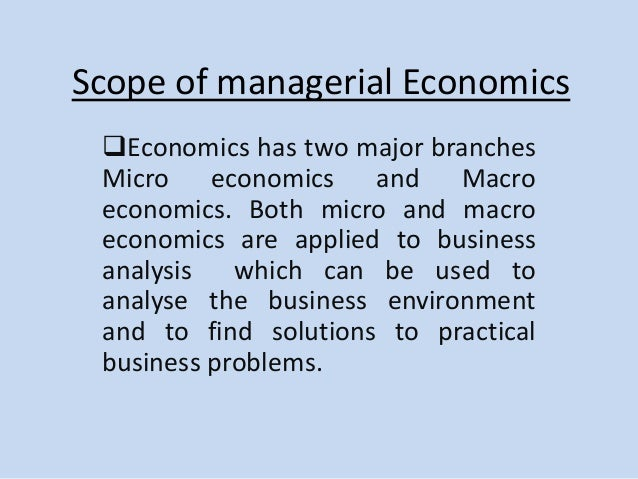 What Is the Nature and Scope of Managerial Economics?