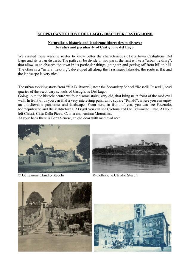 SCOPRI CASTIGLIONE DEL LAGO - DISCOVER CASTIGLIONE Naturalistic, historic and landscape itineraries to discover beauties a...