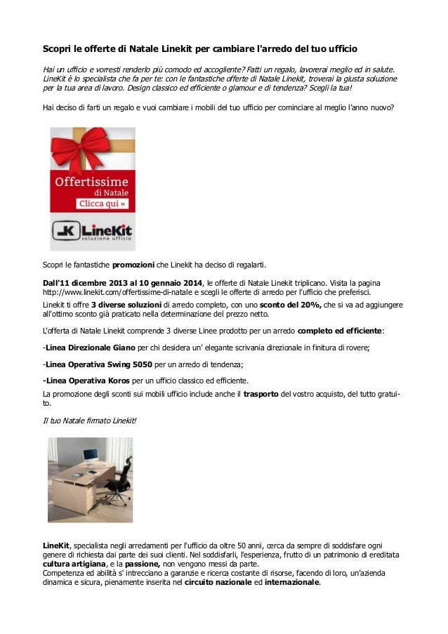 Offerte natale linekit anno nuovo stile nuovo per l for Arredo ufficio direzionale offerte