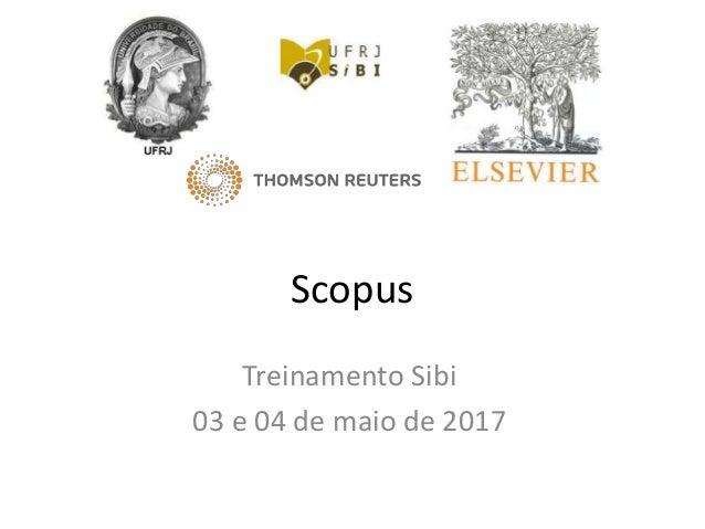 Scopus Treinamento Sibi 03 e 04 de maio de 2017