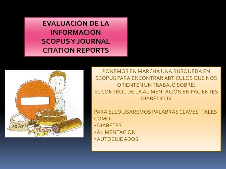 EVALUACIÓN DE LA INFORMACIÓN<br />SCOPUS Y JOURNAL CITATION REPORTS<br />PONEMOS EN MARCHA UNA BUSQUEDA EN SCOPUS PARA ENC...