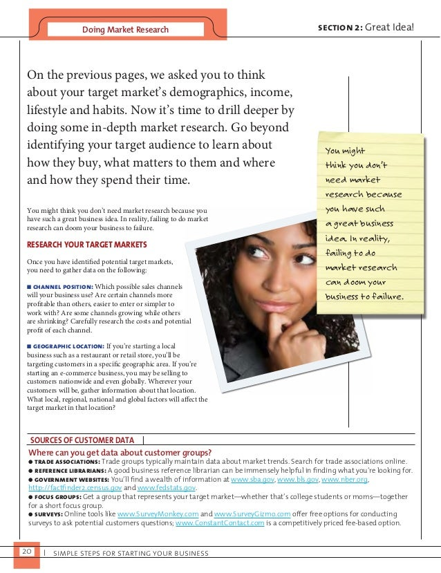 Doing Market Research  20 I simple steps for starting your business  section 2: Great Idea!  On the previous pages, we ask...