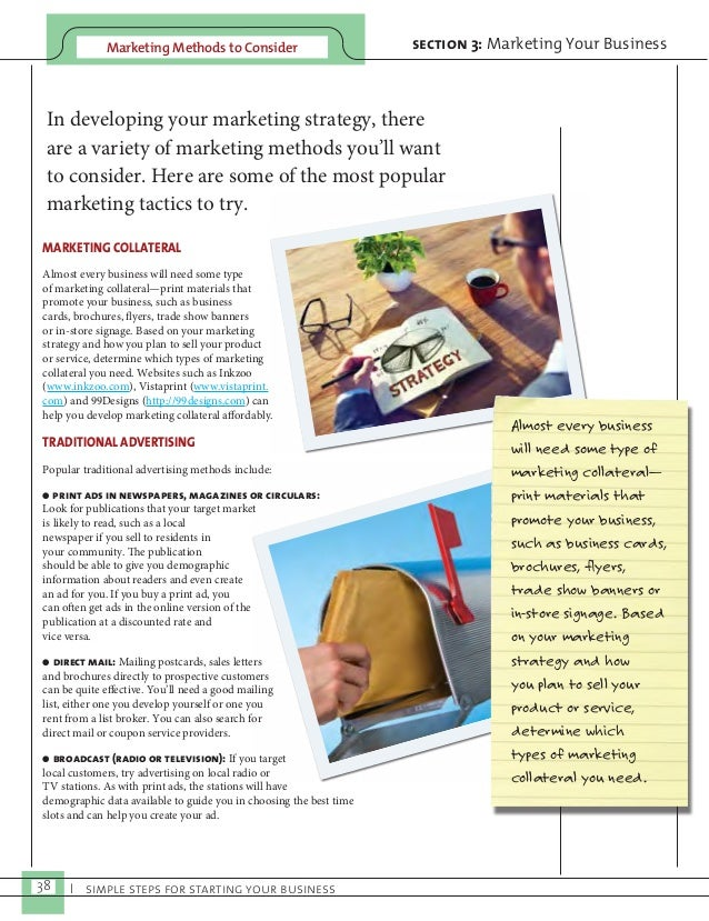 Marketing Methods to Consider section 3: Marketing Your Business  In developing your marketing strategy, there  are a vari...