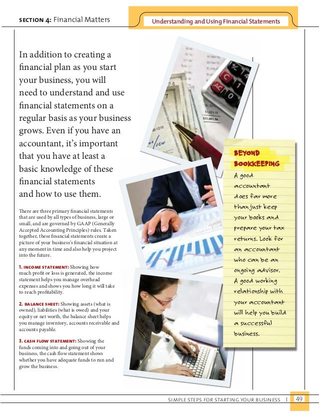 Understanding and Using F section 4: Financial Matters inancial Statements  There are three primary financial statements  ...