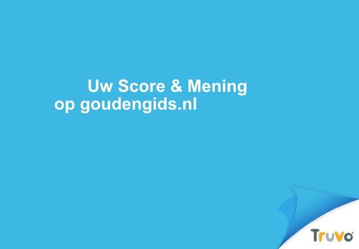 Uw Score & Mening  op goudengids.nl