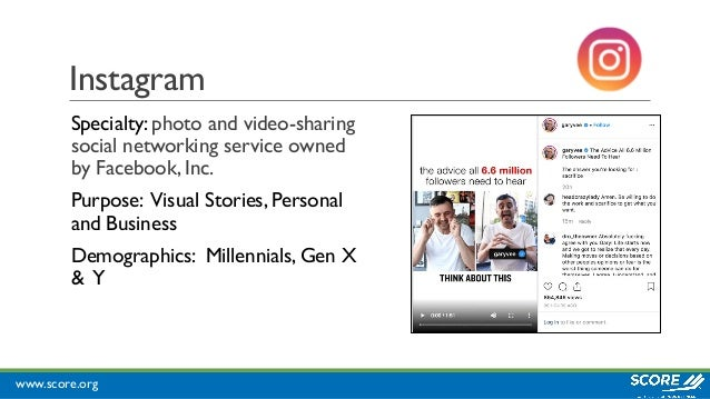 www.score.org Instagram Specialty: photo and video-sharing social networking service owned by Facebook, Inc. Purpose: Visu...