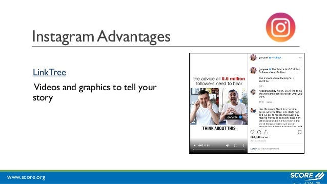 www.score.org Instagram Advantages LinkTree Videos and graphics to tell your story