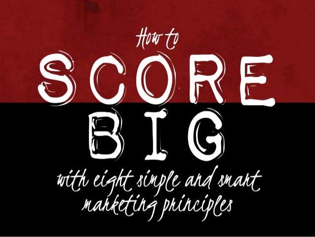 SCORE BIG - Smart Marketing Principles