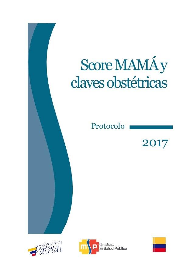 ScoreMAMÁy clavesobstétricas Protocolo 2017