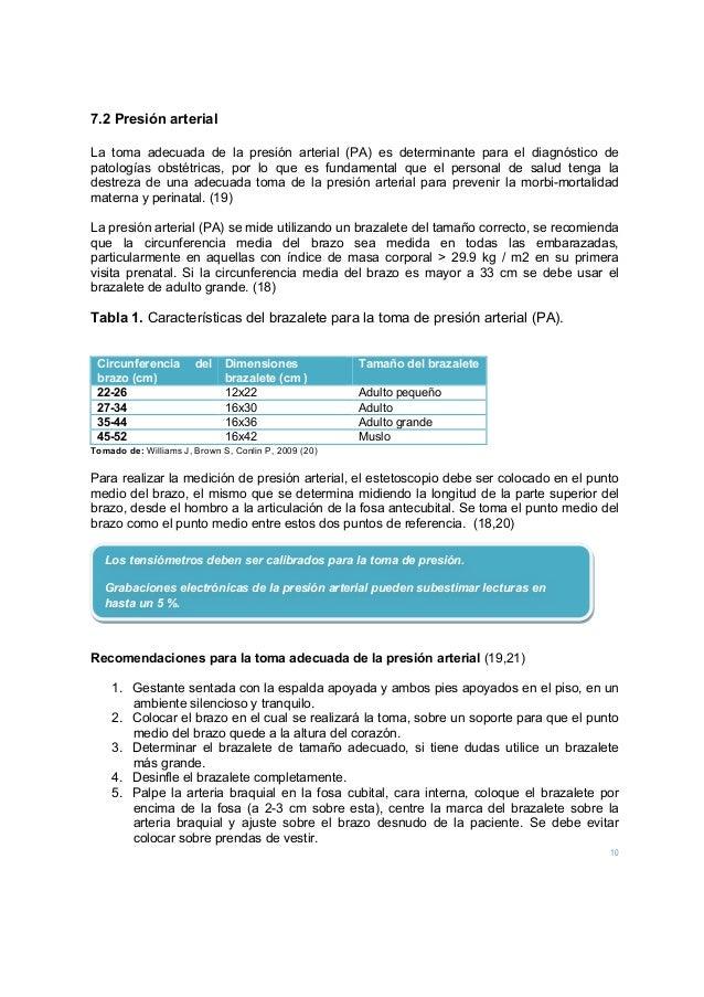 10 7.2 Presión arterial La toma adecuada de la presión arterial (PA) es determinante para el diagnóstico de patologías obs...