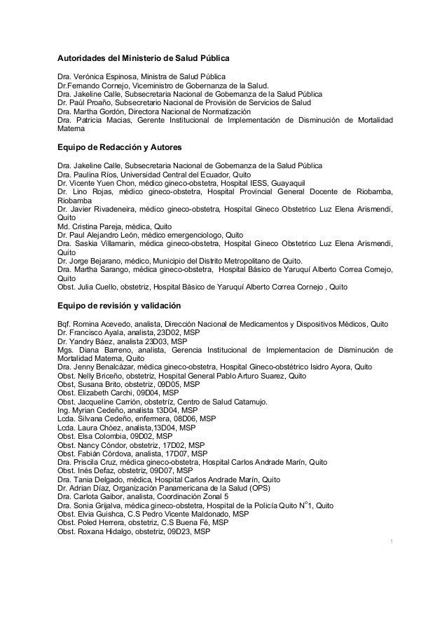 1 Autoridades del Ministerio de Salud Pública Dra. Verónica Espinosa, Ministra de Salud Pública Dr.Fernando Cornejo, Vicem...