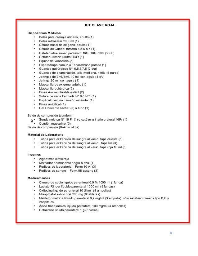 48 KIT CLAVE ROJA Dispositivos Médicos • Bolsa para drenaje urinario, adulto (1) • Bolsa retrosacal 2000ml (1) • Cánula na...