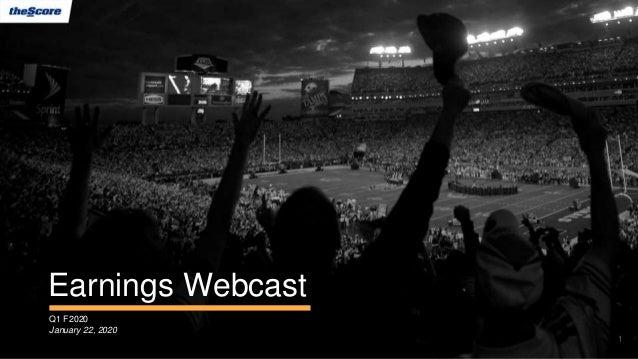 Earnings Webcast Q1 F2020 January 22, 2020 1