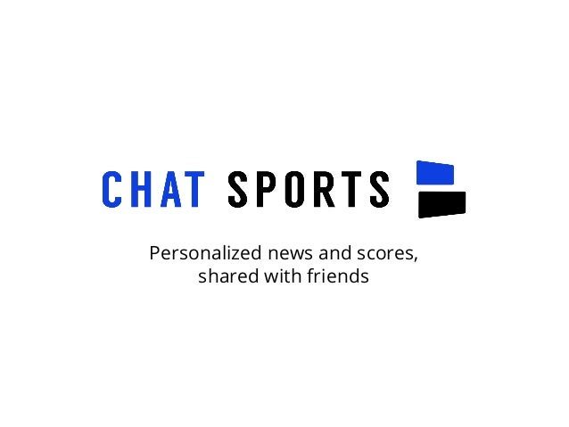 Personalized news and scores, shared with friends