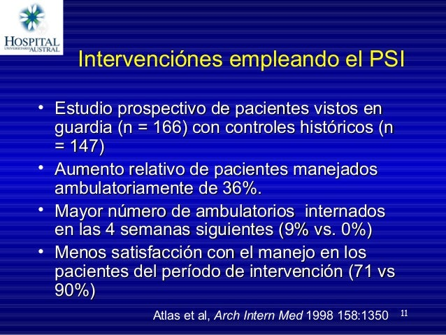 11 IntervenciónesempleandoelPSI • EstudioprospectivodepacientesvistosenEstudioprospectivodepacientesvistosen...