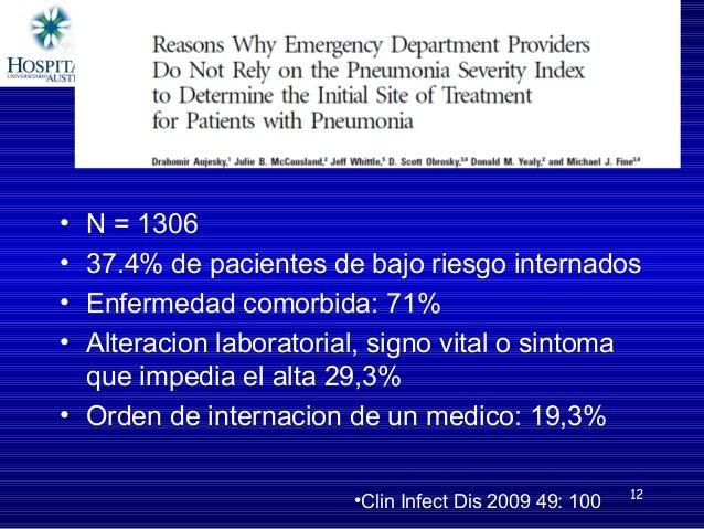 • N=1306 • 37.4%depacientesdebajoriesgointernados • Enfermedadcomorbida:71% • Alteracionlaboratorial,signovi...