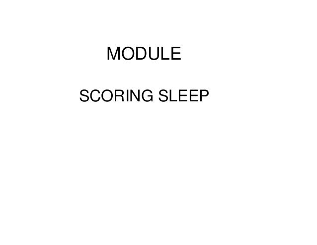 MODULESCORING SLEEP