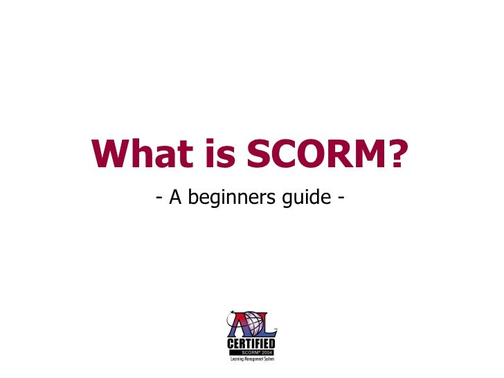 What is SCORM? - A beginners guide -