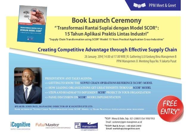 """Book Launch Ceremony  """" Transformasi Rantai Suplai dengan Model SCOR®: 15 Tahun Aplikasi Praktis Lintas Industri"""" """"Supply ..."""