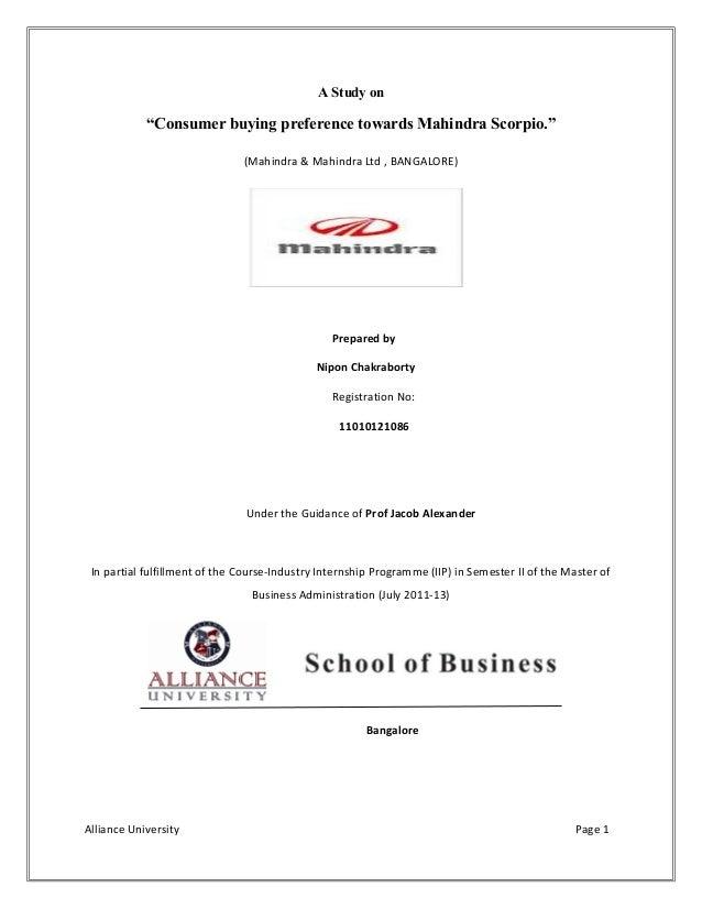 "A Study on""Consumer buying preference towards Mahindra Scorpio.""(Mahindra & Mahindra Ltd , BANGALORE)Prepared byNipon Chak..."