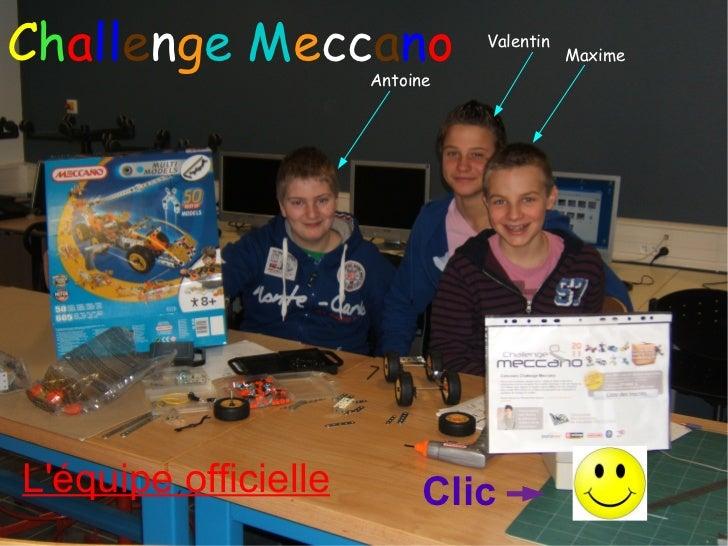 Challenge Meccano               Valentin                                           Maxime                      AntoineLéqu...