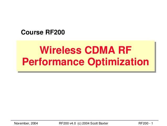 Course RF200       Wireless CDMA RF        Wireless CDMA RF    Performance Optimization    Performance OptimizationNovembe...