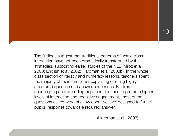 10The findings suggest that traditional patterns of whole classinteraction have not been dramatically transformed by thest...