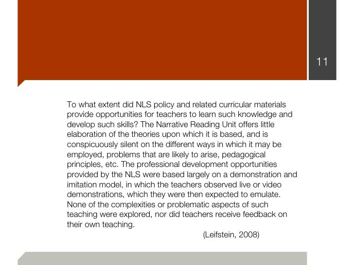 11To what extent did NLS policy and related curricular materialsprovide opportunities for teachers to learn such knowledge...