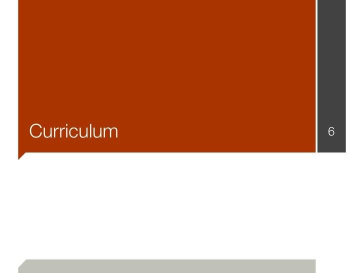 Curriculum   6