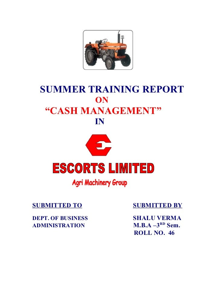 "SUMMER TRAINING REPORT                    ON   ""CASH MANAGEMENT""                    INSUBMITTED TO             SUBMITTED B..."