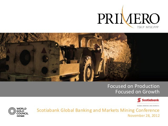 TSX:P NYSE:PPP                               Focused on Production                                  Focused on GrowthScoti...