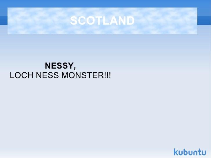 SCOTLAND NESSY, LOCH NESS MONSTER!!!
