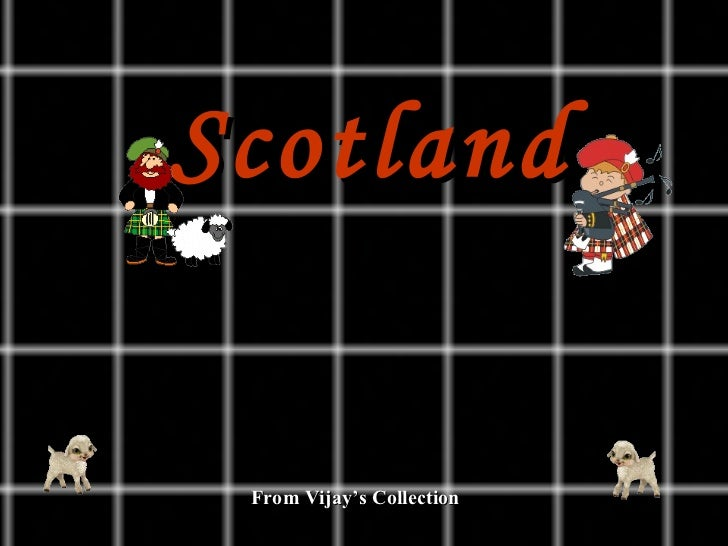 Scotland From Vijay's Collection