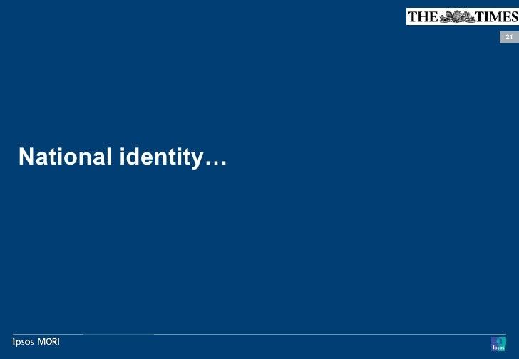 21National identity…