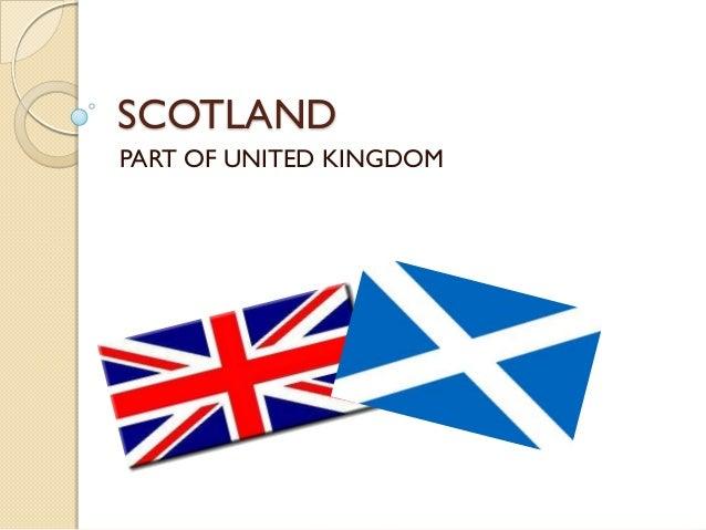SCOTLANDPART OF UNITED KINGDOM