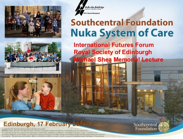International Futures Forum Royal Society of Edinburgh Michael Shea Memorial Lecture  Edinburgh, 17 February 2014 Copyrigh...