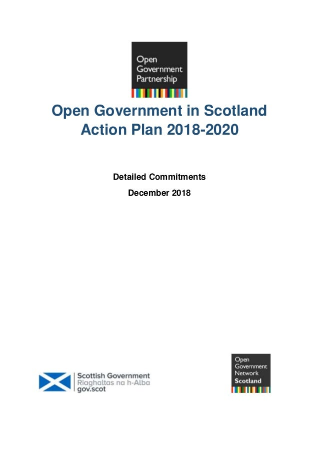 Open Government in Scotland Action Plan 2018-2020 Detailed Commitments December 2018