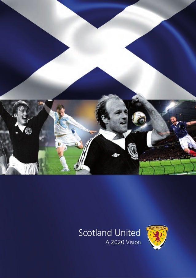 Scotland UnitedA 2020 Vision