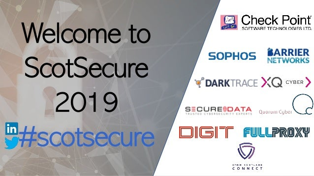 Welcome to ScotSecure 2019 #scotsecure