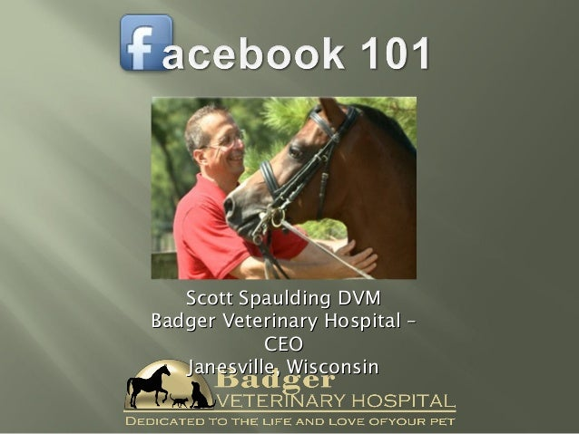 Scott Spaulding DVM Badger Veterinary Hospital – CEO Janesville, Wisconsin