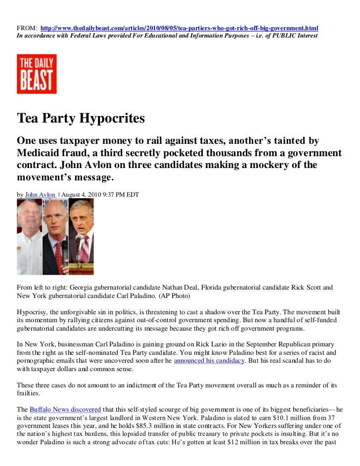 FROM: http://www.thedailybeast.com/articles/2010/08/05/tea-partiers-who-got-rich-off-big-government.htmlIn accordance with...