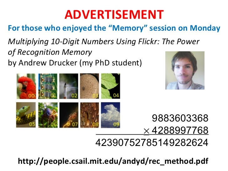 "ADVERTISEMENT For those who enjoyed the ""Memory"" session on Monday Multiplying 10-Digit Numbers Using Flickr: The Power of..."