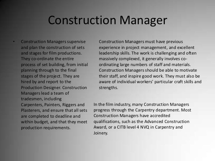 Construction Manager<br />Construction Managers supervise and plan the construction of sets and stages for film production...