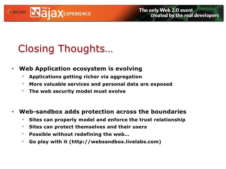 Trusted/ Untrusted boundaries<br />Custom Policies to Surface Host APIs<br />Demo…<br />Mutually distrusted components sha...