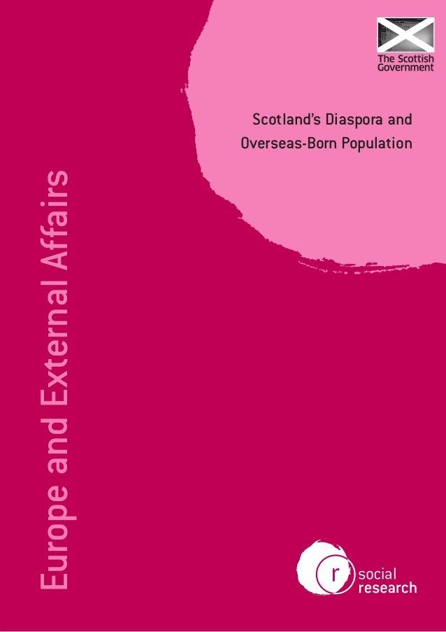 EuropeandExternalAffairs Scotland's Diaspora and Overseas-Born Population